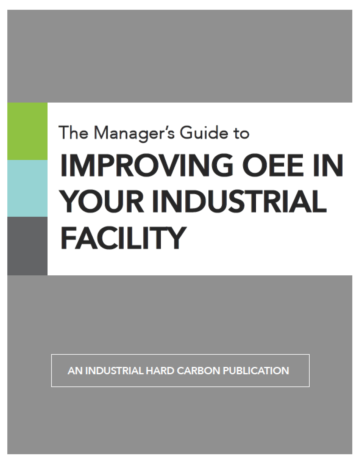 the-managers-guide-to-improving-oee-ebook-industrial-hard-carbon.png